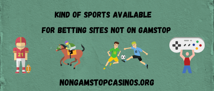 kind of sports on betting sites not on gamstop