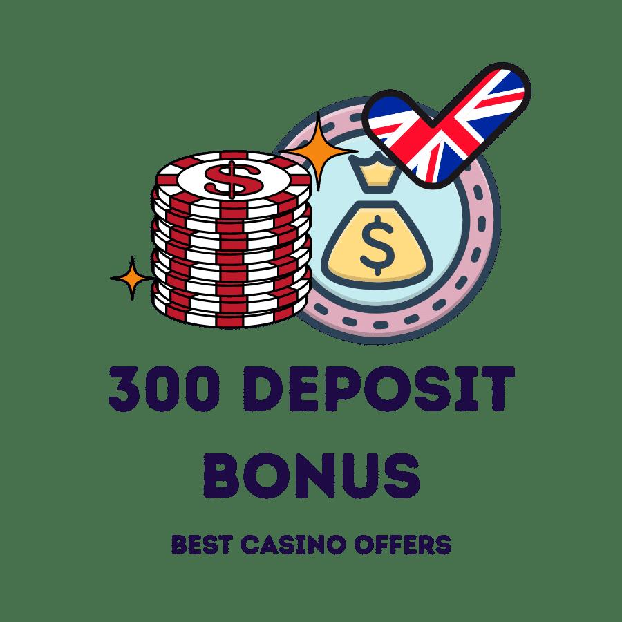 300 deposit bonus