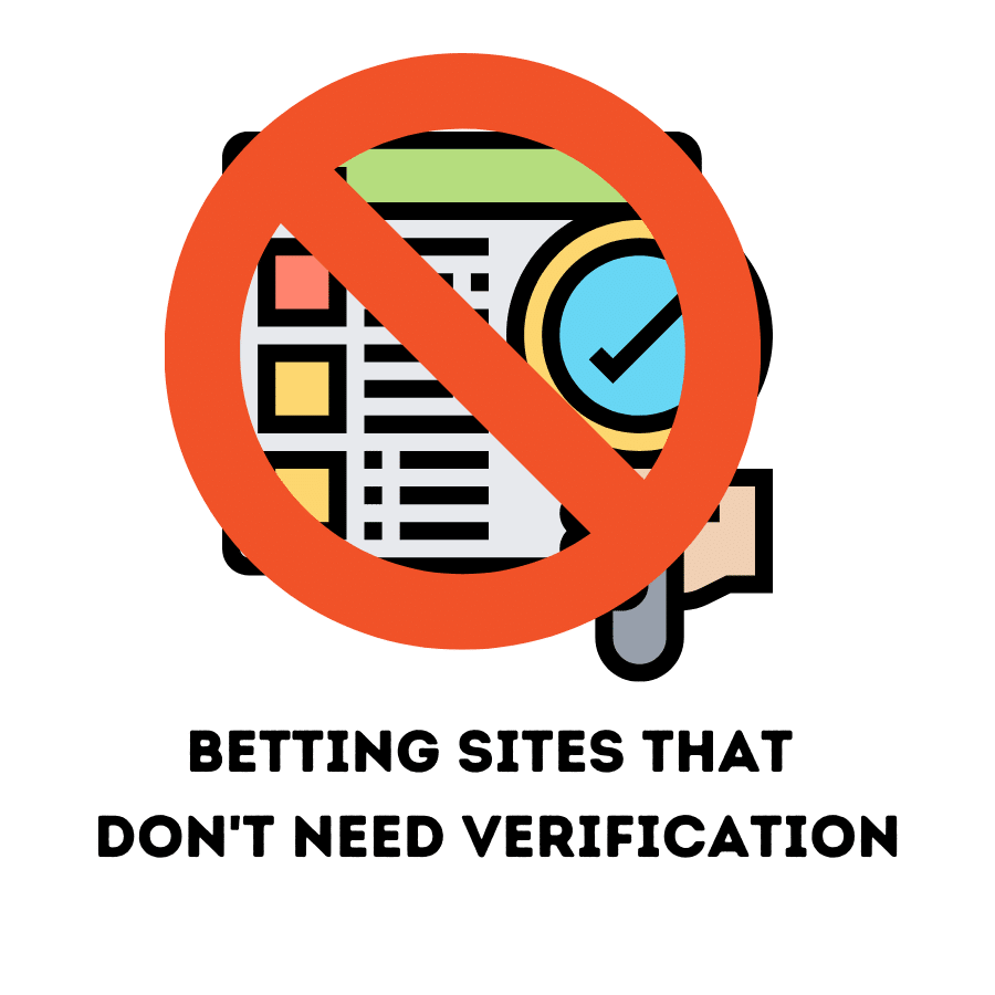 betting sites that don't need verification
